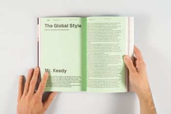 Mr. Keedy's article, 'The Global Style' as it appears in the winter 2013/2014 issue of Slanted magazine.