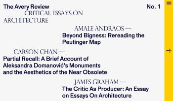 The Avery Review, Columbia University's Graduate School of Architecture, Planning and Preservation, 2014