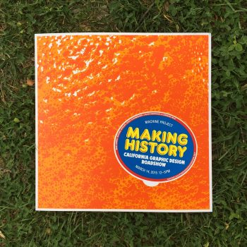 Machine Project Making History event poster, designed by Tom Kracauer