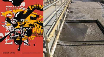 "Left: Poster by Karen Hong. Influenced by Old West gunfights, ""Pew Pew!"" is a typographic poster that uses onomatopoeia of children theatrically and intensely playing with water guns. Two opponents dramatically collide, clash, and splash in the climax, resulting in an explosion of a mysterious, eerie fluid. Right: Closeup of Valencia Water Reclamation Plant"